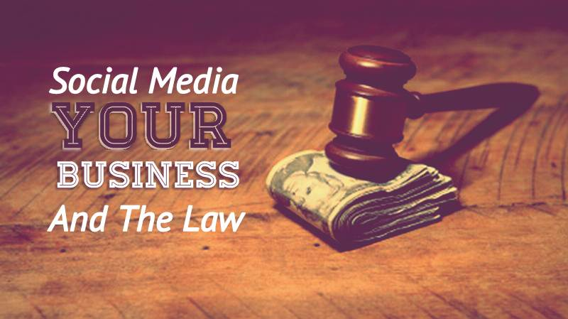 Law and Social Media: What Businesses Should Know - infographic