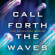 Review: Call Forth the Waves (#2) by L.J. Hatton
