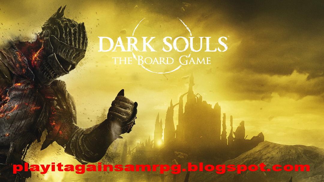 Play it again sam dark souls tendr versi n en juego de for Dark souls juego de mesa