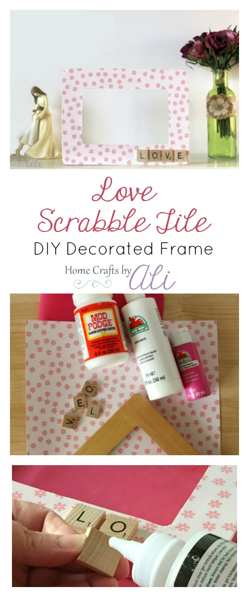 learn to make a decorated frame with love scrabble tiles