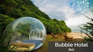 pulau dewata, pulau di bali, wisata bali, pantai bali, Bubble Hotel - Bali