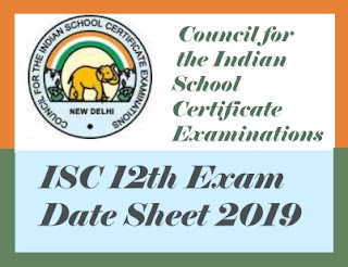 ISC 12th Routine 2019, ISC 2019 Routine, ISC 2019 Exam Time table 2019, ISC Time table 2019