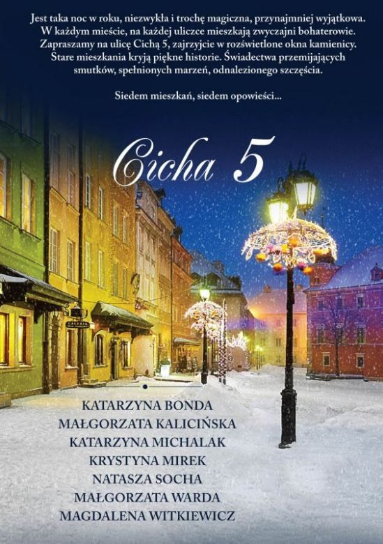Cicha 5 - Katarzyna Bonda, Małgorzata Kalicińska, Katarzyna Michalak, Krystyna Mirek, Natasza Socha, Małgorzata Warda, Magdalena Witkiewicz