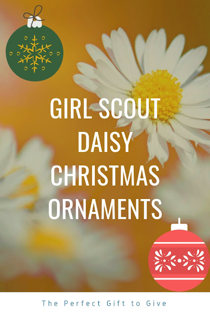 Girl Scout Daisy Christmas Ornaments to Give
