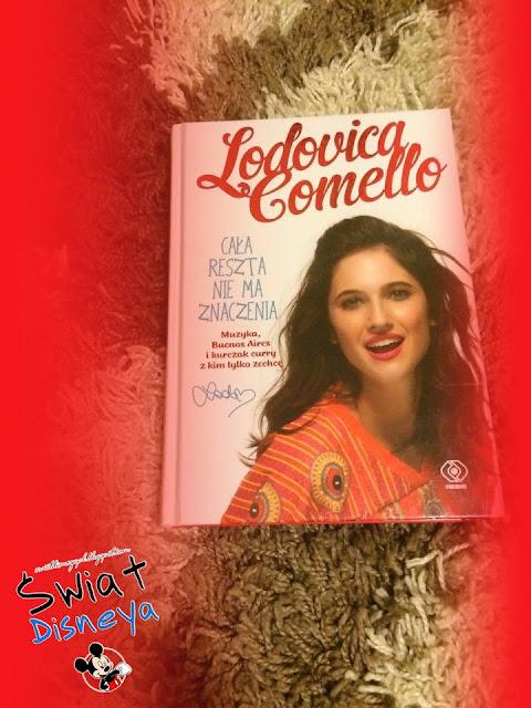 """[RECENZJA] """"Cała reszta nie ma znaczenia"""" - Lodovica Comello"""