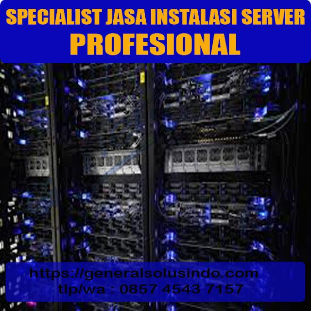 specialist jasa instalasi server profesional resmi dan terpercaya