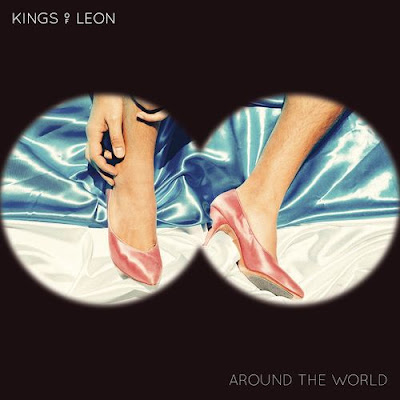 "KINGS OF LEON ""Around The World"""
