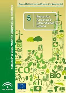Guía Didáctica de Educación Ambiental y Sostenibilidad Urbana