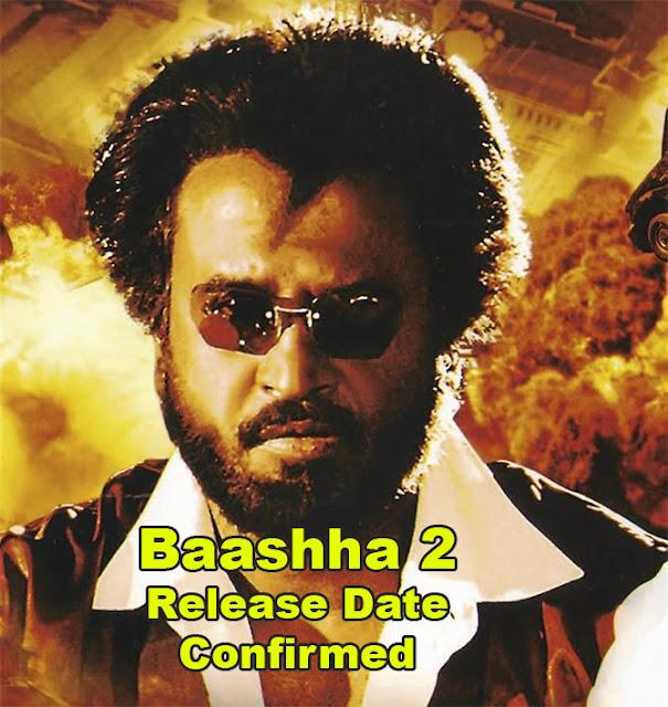Baashha2 Release Date Confirmed