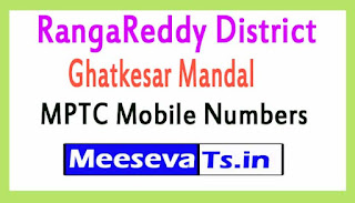 Ghatkesar Mandal MPTC Mobile Numbers List RangaReddy District in Telangana State
