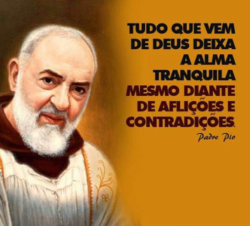 Pale Ideas Tradição Católica Frases De Santos Padre Pio