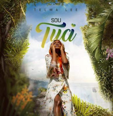 Telma Lee - Sou Tua (Kizomba) 2019