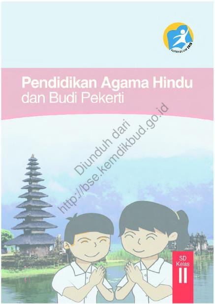 Download Buku Siswa Kurikulum 2013 SD Kelas 2 Mata Pelajaran Pendidikan Agama Hindu dan Budi Pekerti Luhur