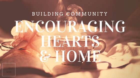 Encouraging Hearts & Home - a place for Bloggers