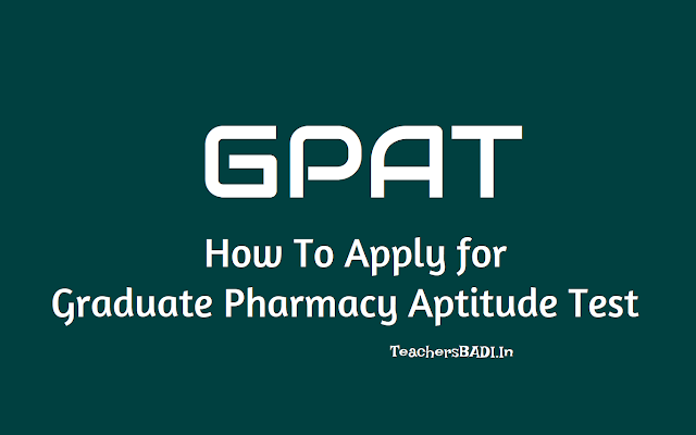 how to apply for gpat 2019 (graduate pharmacy aptitude test),gpat online application process,nta gpat important dates,nta gpat 2019 exam date