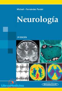Neurología - Federico E. Micheli, Manuel Fernández Pardal - 2a Edicion