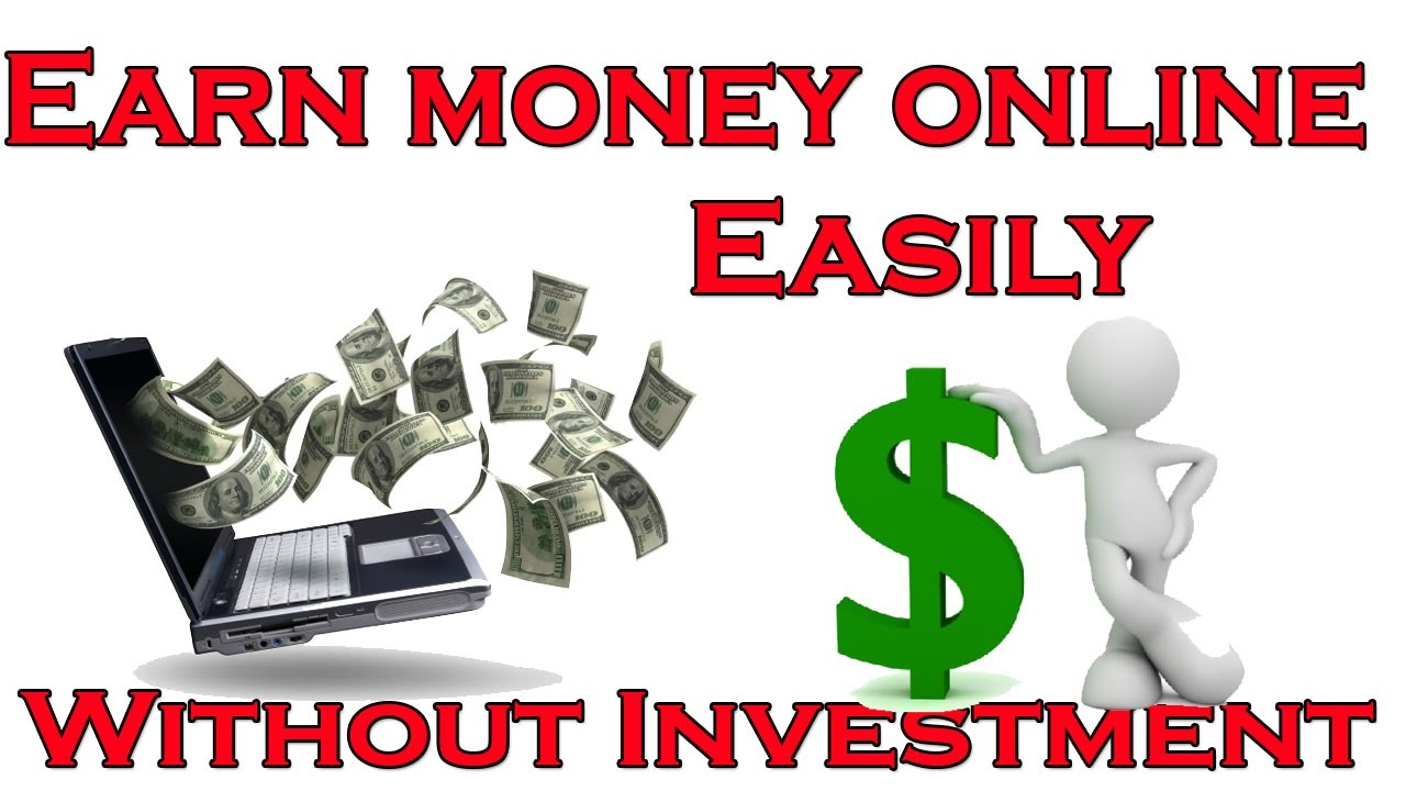 How to make money online without investment 85