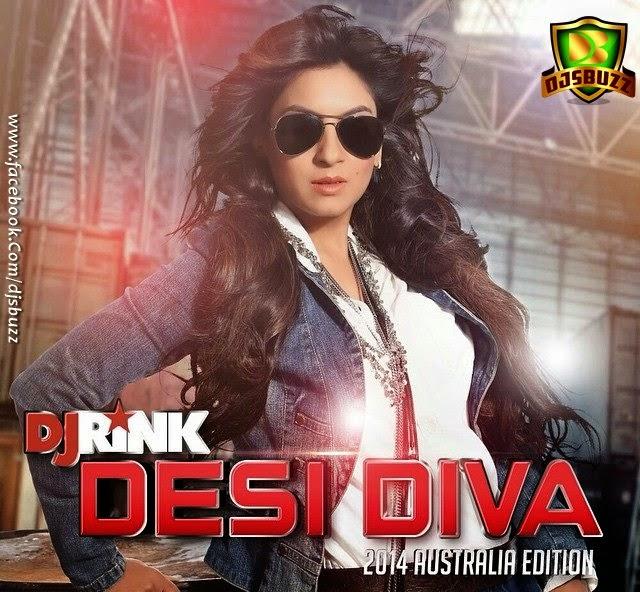 DESI DIVA – DJ RINK – AUSTRALIA EDITION