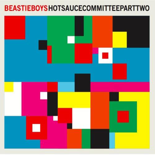 beastie boys hot sauce 2