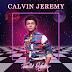 Calvin Jeremy - Pemilik Hatiku