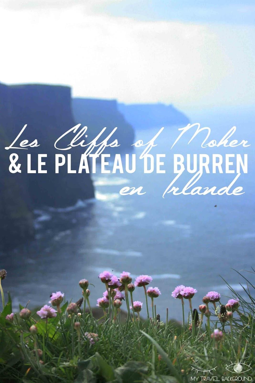 My Travel Background : Les Cliffs of Moher et le Plateau de Burren
