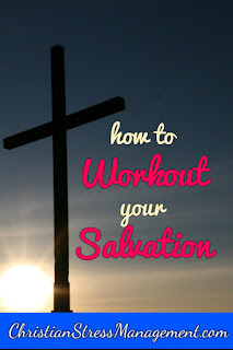 How to workout your salvation