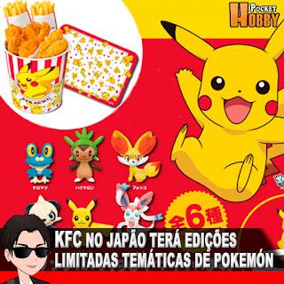 Pocket Hobby - www.pockethobby.com - KFC Japão terá Edições Limitadas Temáticas de Pokemón