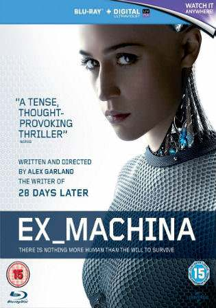 Ex Machina 2015 BluRay 800MB English Movie 720p Watch Online Full Movie Download bolly4u