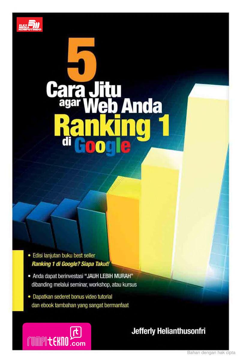 Cara Jitu Agar Web Anda Ranking 1 di Google