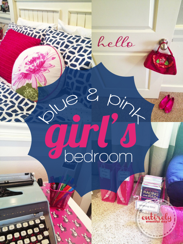 Blue and Pink Girl\'s Bedroom ~ Entirely Eventful Day