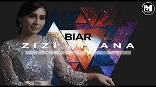 Lirik Lagu Zizi Kirana - Biar