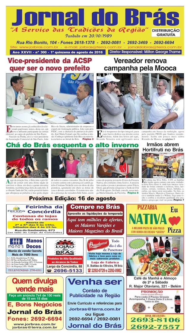 Destaques da Ed. 300 - Jornal do Brás