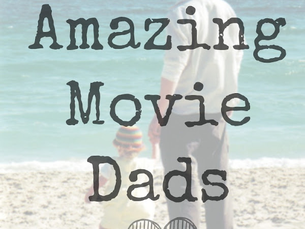 10 Amazing Movie Dads