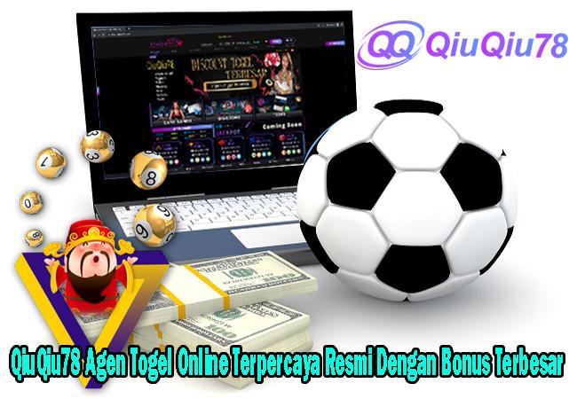 QiuQiu78 Agen Togel Online Terpercaya Resmi Dengan Bonus Terbesar