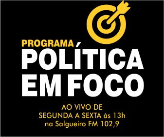 PROGRAMA POLÍTICA EM FOCO (SALGUEIRO-PE)