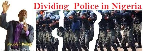 Nigeria On Police Decentralization Plan!