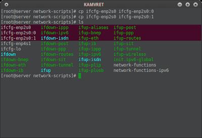 Setelah itu gandakan konfigurasi file ifcfg-enp2s0 / ifcfg-eth0 menjadi ifcfg-enp2s0:0 / ifcfg-eth0:0
