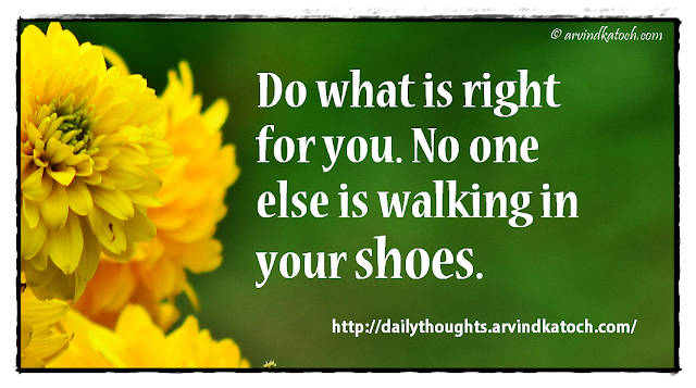 Daily thought, Quote, Right, Walking Shoe