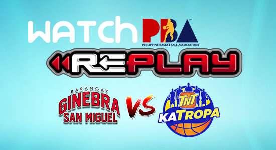 Video List: Ginebra vs TNT game replay February 11, 2018 PBA Philippine Cup
