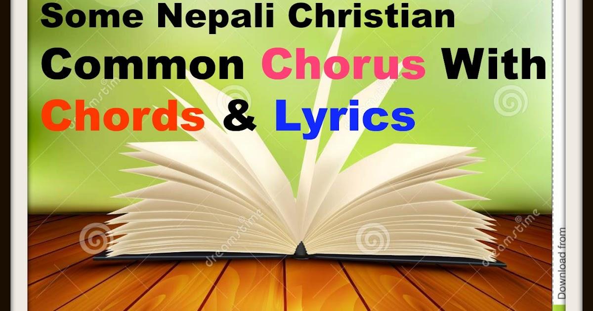 Some Nepali Christian Common Chorus With Chords & Lyrics - Mahima ...
