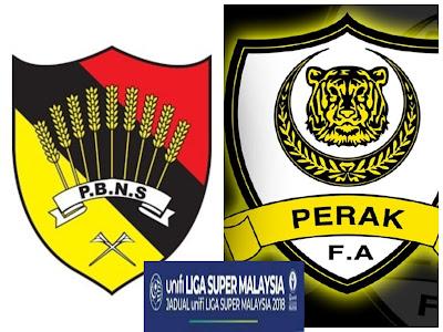 Live Streaming Negeri Sembilan vs Perak Liga Super 6 Jun 2018