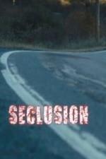 Seclusion - Watch Seclusion Online Free 2015 Putlocker