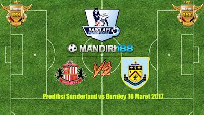 AGEN BOLA - Prediksi Sunderland vs Burnley 18 Maret 2017
