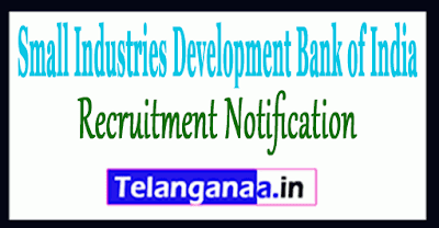 SIDBI Small Industries Development Bank of India Recruitment No0tification