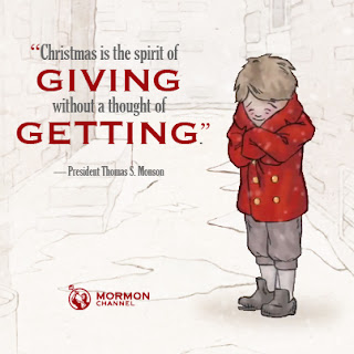 Christmas is the spirit of giving without a thought of getting by President Thomas S Monson quote