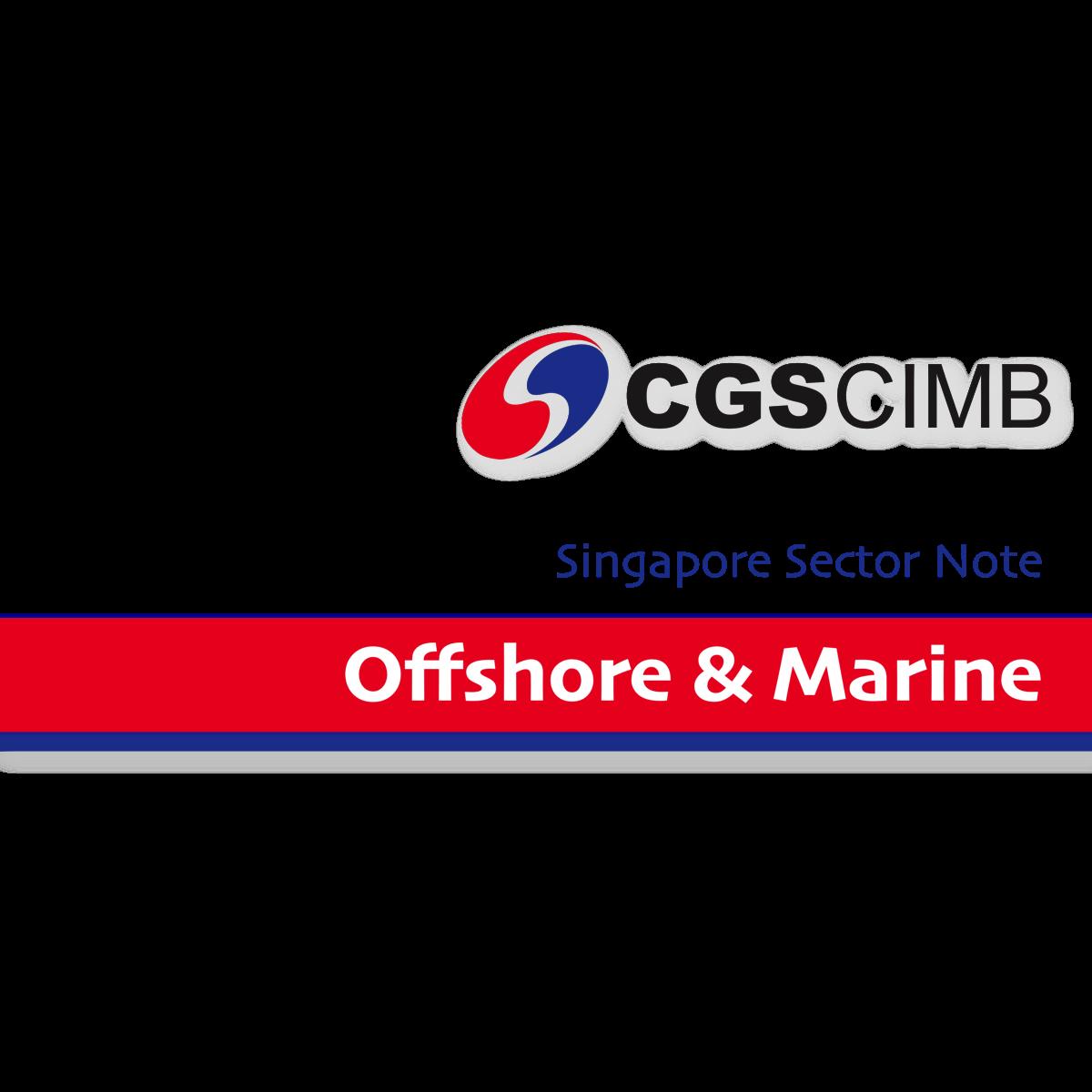 Offshore & Marine - CGS-CIMB Research | SGinvestors.io