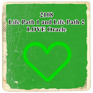 2108 Life Path 1 and Life Path 2 LOVE Forecast