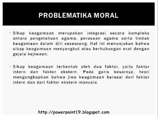 PPT Psikologi Agama (Problematika Moral dalam Era Globalisasi)