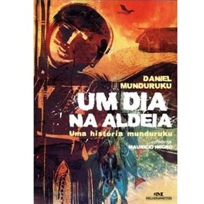 Um Dia na Aldeia - Daniel Munduruku -6