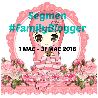 Segmen #FamilyBlogger
